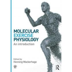 Molecular Exercise Physiology: An Introduction