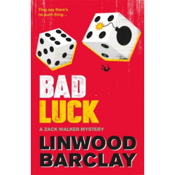 Bad Luck: A Zack Walker Mystery -3