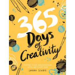 365 Days of Creativity: Inspire Your Imagination with Art Every Day