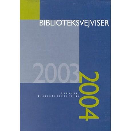 Biblioteksvejviser: Inkl. Cd-rom (2003/2004)