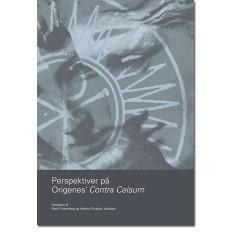Perspektiver på Origenes Contra Celsum