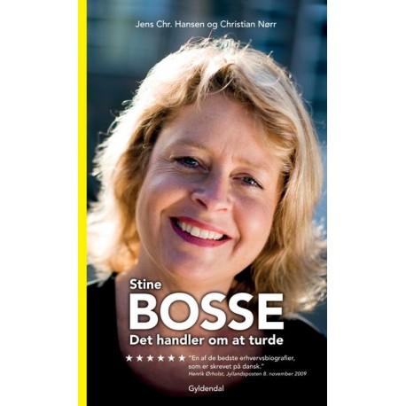 Stine Bosse - Det handler om at turde
