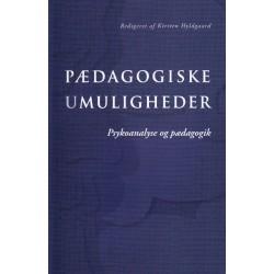 Pædagogiske umuligheder: Psykoanalyse og pædagogik