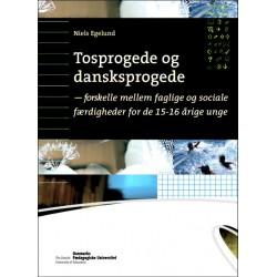Tosprogede og dansksprogede: - forskelle mellem faglige og sociale færdigheder for 15-16 årige unge