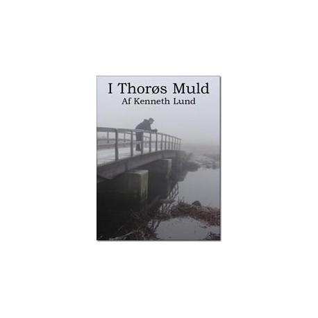 I Thorøs Muld