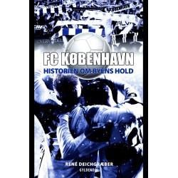 FC København: Historien om Byens Hold