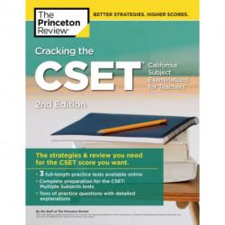 Cracking the CSET (California Subject Examinations for Teachers)