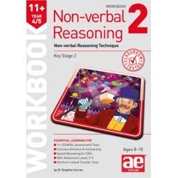 11+ Non-verbal Reasoning Year 4/5 Workbook 2: Non-verbal Reasoning Technique