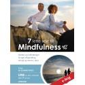 7 lette veje til Mindfulness: Øvelser og vejledninger til øget afspænding, energi og væren i nuet