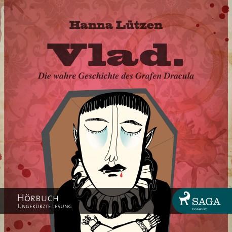 Vlad - Die wahre Geschichte des Grafen Dracula