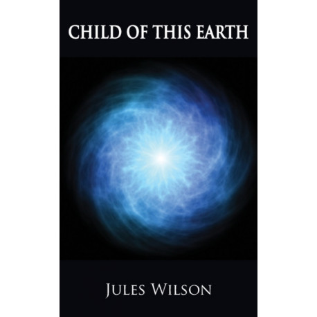 Child of this Earth