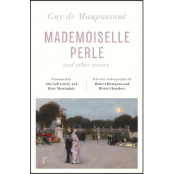 Mademoiselle Perle and Other Stories (riverrun editions): a new selection of the sharp, sensitive and much-revered stories