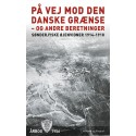 På vej mod den danske grænse - og andre beretninger