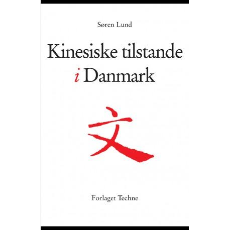 Kinesiske tilstande i Danmark