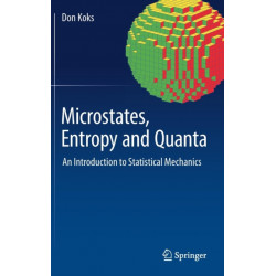 Microstates, Entropy and Quanta: An Introduction to Statistical Mechanics