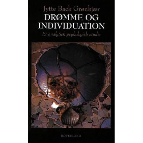Drømme og individuation: et analytisk psykologisk studie