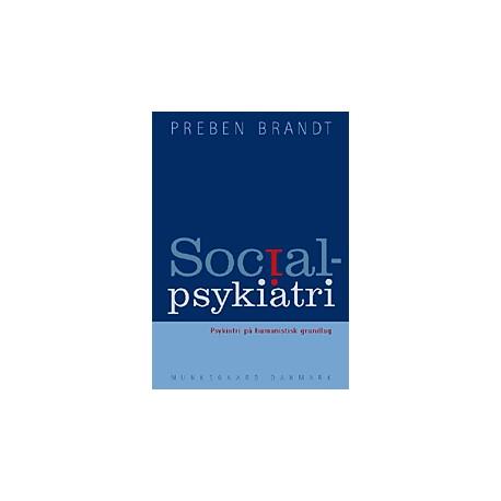Socialpsykiatri: Psykiatri på humanistisk grundlag
