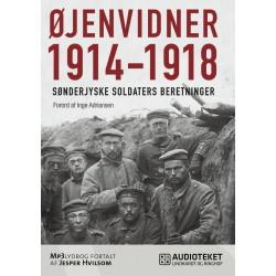 Øjenvidner 1914-1918 - sønderjyske soldaters beretninger