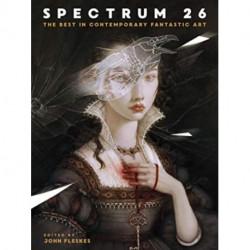 Spectrum 26: The Best in Contemporary Fantastic Art