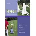Flyball: Komplet træningsha ndbog