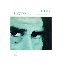 Björlings metode: - et portræt af Gunnar Björling og hans naturdigtning.