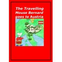 The Travelling Mouse Bernard goes to Austria