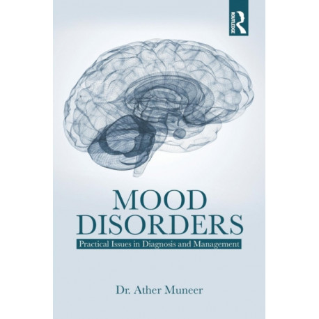 Mood Disorders: Practical Issues in Diagnosis and Management