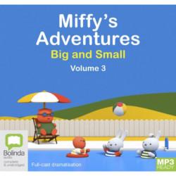 Miffy's Adventures Big and Small: Volume Three