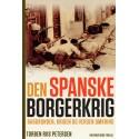 Den spanske borgerkrig: Baggrunden, krigen og verden omkring
