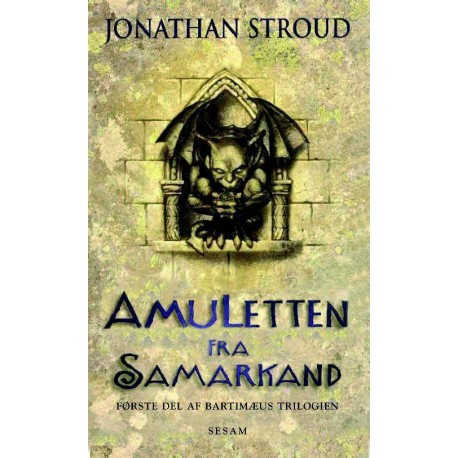 Amuletten fra Samarkand, bind 1