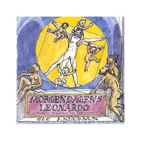 Morgendagens Leonardo: Italienske pædagogik for begyndere
