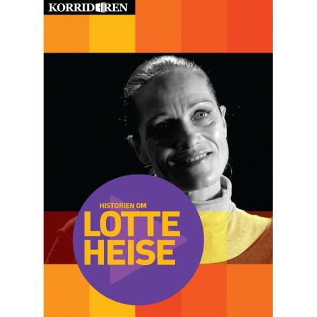 Historien om Lotte Heise: 90 minutter i selskab med én af Danmarks mest farverige personligheder