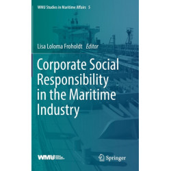 Corporate Social Responsibility in the Maritime Industry
