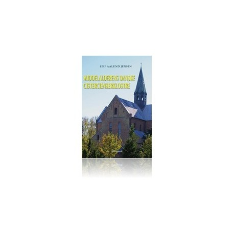 Middelalderens danske cistercienserklostre