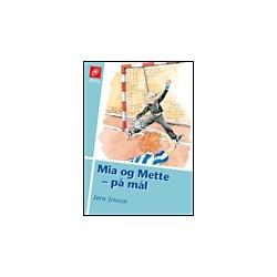 Mia og Mette på mål