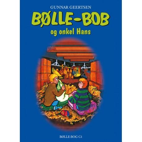 Bølle-Bob og onkel Hans: C1