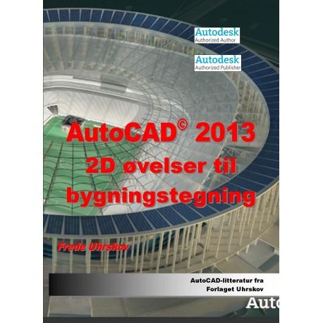 AutoCAD 2013 2D øvelser til bygningstegning