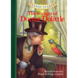 Classic Starts (R): The Voyages of Doctor Dolittle