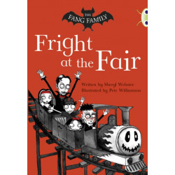 Bug Club Independent Fiction Year Two White A The Fang Family: Fright at the Fair