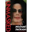 Unmasked: Michael Jackson de sidste år af hans liv