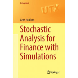 Stochastic Analysis for Finance with Simulations