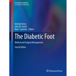 The Diabetic Foot: Medical and Surgical Management