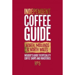 North, Midlands & North Wales Independent Coffee Guide: No 5