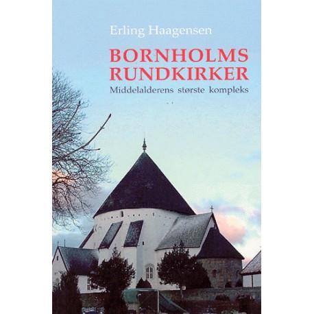Bornholms rundkirker: middelalderens største kompleks