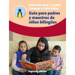 Guia para padres y maestros de ninos bilingues: 2.a edicion