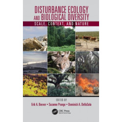 Disturbance Ecology and Biological Diversity: Scale, Context, and Nature