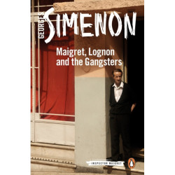 Maigret, Lognon and the Gangsters: Inspector Maigret -39
