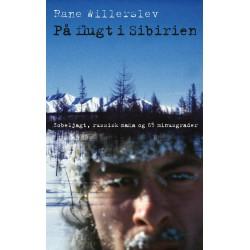 På flugt i Sibirien: Zobeljagt, russisk mafia og 65 minusgrader