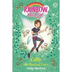 Rainbow Magic: Callie the Climbing Fairy: The After School Sports Fairies Book 4