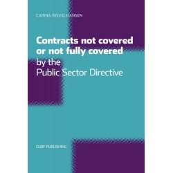 Contracts not covered, or not fully covered: by the Public Sector Directive